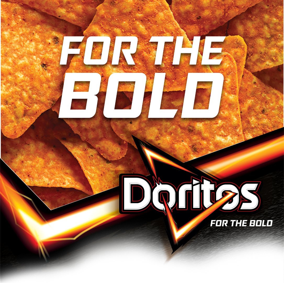 DORITOS FOR THE BOLD